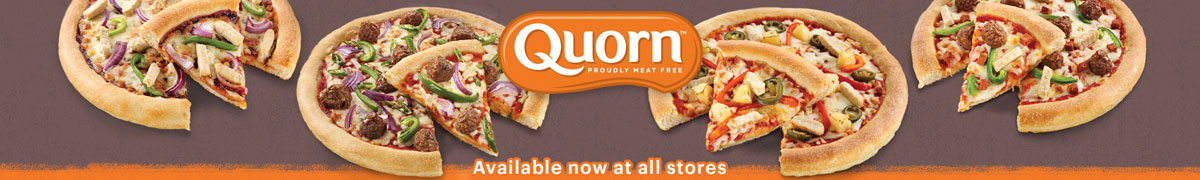 Quorn pizza available now at all stores!